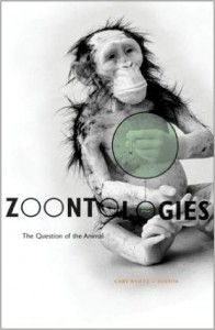 Zoontologies: The Question of the Animal - Cary Wolfe